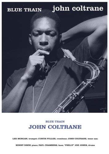 John Coltrane Blue Train Album Cover Poster 24 in x 36 in Out of Print