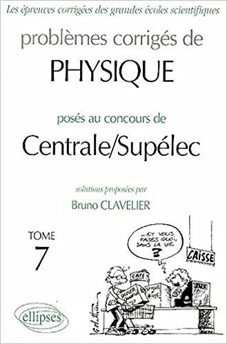 Livres Physique Centrale/Supélec 2002-2003, tome 7 pdf