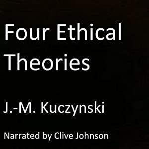 Four Ethical Theories Audiobook