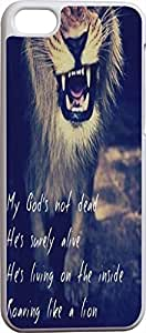My God'S Not Dead He'S Surely Alive He'S Living On The Inside Roaring Like A Lion Christian Quote Bible Verses Print Pattern Theme Protective Cover Sleeve Case For Apple Iphone 5C