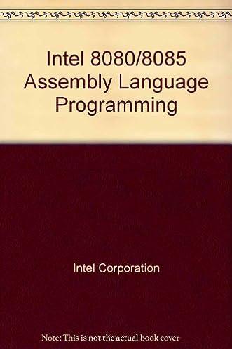 8080 8085 assembly language programming manual 980940 intel rh amazon com 8080 Intel Architecture 8085 Microprocessor Tutorial