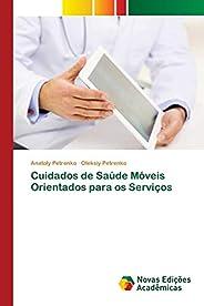 Cuidados de Saúde Móveis Orientados para os Serviços