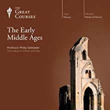 The Early Middle Ages Lecture by  The Great Courses Narrated by Professor Philip Daileader