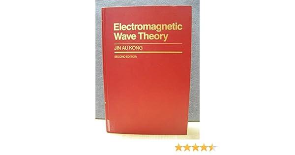 Electromagnetic Wave Theory Kong Pdf