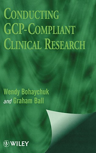 Conducting GCP- Compliant Clinical Research: A Practical Guide