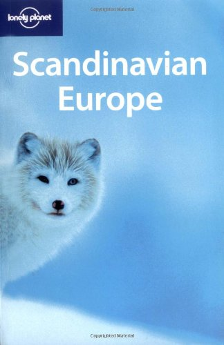 Lonely Planet Scandinavian Europe (Multi Country Guide)