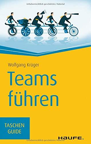 Teams führen (Haufe TaschenGuide)