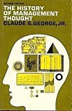 The History of Management Thought, Claude S. George, 0133901874