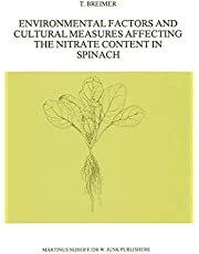 Environmental Factors and Cultural Measures Affecting The Nitrate Content in Spinach