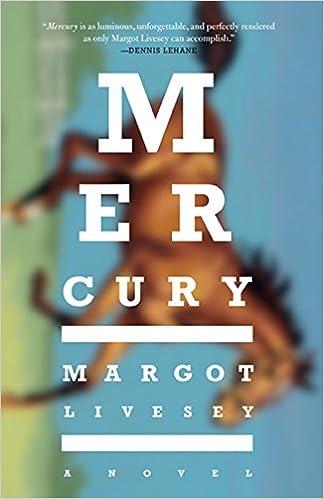 Mercury A Novel Amazon Fr Margot Livesey Livres Anglais