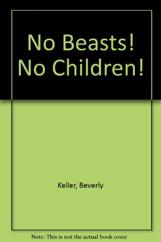 No Beasts! No Children!