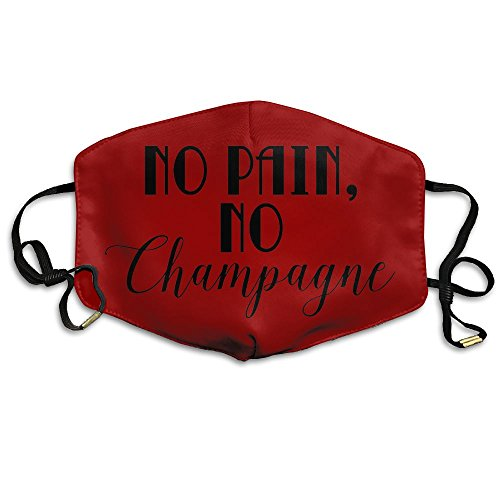 No Pain No Champagne Face Mouth Mask Cover With Adjustable Straps For Man And Woman]()