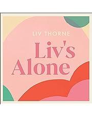 Liv's Alone: Amateur Adventures in Solo Motherhood
