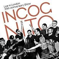 Incognito: Live in London - 35th Anniversary Show