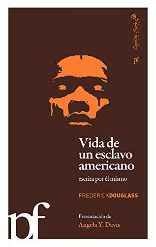 Vida de un esclavo americano escrita por el mismo (Polifonias (capitan Swing)) por Frederick Douglass,Carlos Garca Simn,Íñigo Jáuregui Eguía