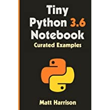 Tiny Python 3.6 Notebook: Curated Examples
