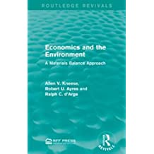 Economics and the  Environment: A Materials Balance Approach