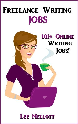 lance writing jobs online writing jobs work from home   lance writing jobs 101 online writing jobs work from home book 2