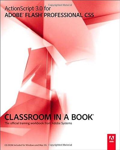actionscript 3 0 for adobe flash professional cs5 classroom in a rh amazon com Adobe Flash CS5 Tutorial Adobe Flash CS6