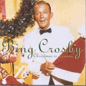 Bing Crosby - Christmas Is A Comin