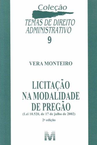 Licitação na Modalidade de Pregão - Volume 9. Coleção Temas de Direito Administrativo