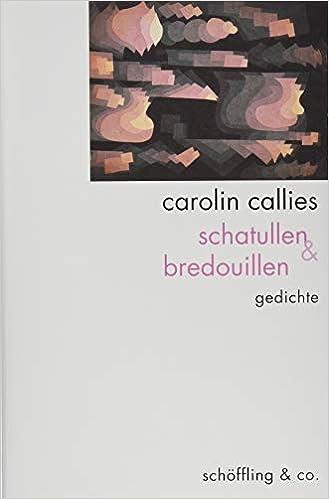 Amazonfr Schatullen Bredouillen Gedichte Carolin
