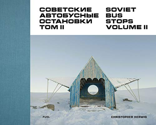 - Soviet Bus Stops: Volume II