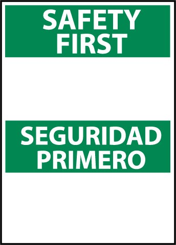 0.040 Aluminum NMC ESSF1AB Bilingual OSHA Sign Legend SAFETY FIRST 10 Length x 14 Height Green on White