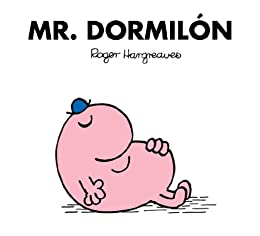 Mr. Dormilón (Spanish Edition)