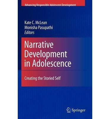 [(Narrative Development in Adolescence)] [Author: Kate C. McLean] published on (December, 2009)