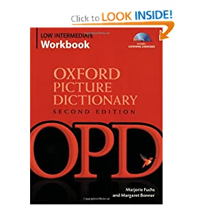 Oxford Picture Dictionary Low Intermediate Workbook: Vocabulary reinforcement Activity Book with Audio CDs Marjorie Fuchs, Margaret Bonner and Jayme Adelson-Goldstein