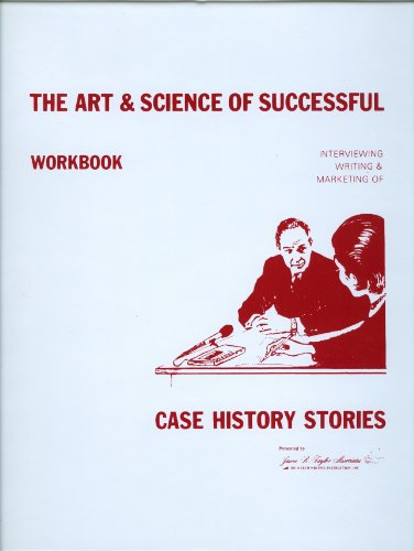 The Art & Science of Successful Case Histories