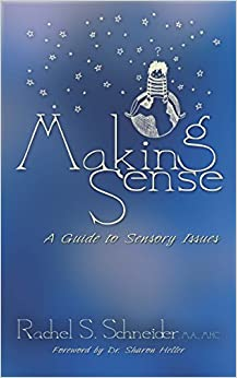 Book Making Sense: A Guide to Sensory Issues