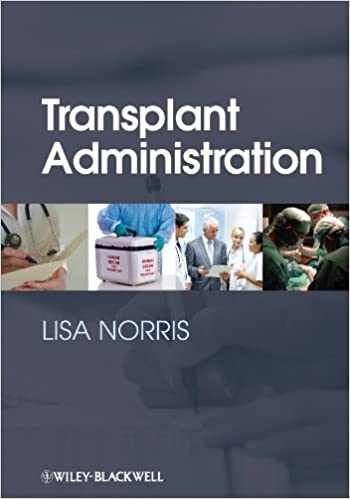 Transplant administration kindle edition by lisa norris transplant administration kindle edition by lisa norris professional technical kindle ebooks amazon fandeluxe Gallery