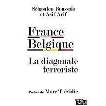 France Belgique: La diagonale terroriste