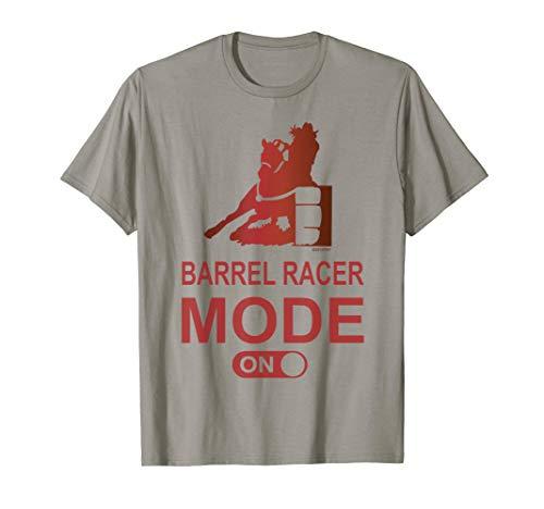 Barrel Racer Mode On Barrel Racing TShirt