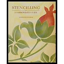 Stencilling: A Harrowsmith Guide