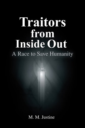Book: Traitors from Inside Out - A race to save humanity by M.M. Justine