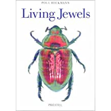 Living Jewels: The Natural Design of Beetles (Art & Design) by Poul Beckmann (2001-01-24)