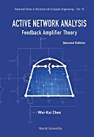 Active Network Analysis:Feedback Amplifier Theory : 2nd Edition Front Cover