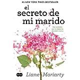 El Secreto de Mi Marido (the Husband's Secret)[SPA-SECRETO DE MI MARIDO (THE][Spanish Edition][Paperback]