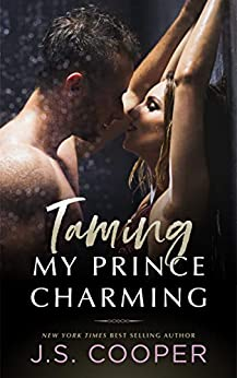 Taming My Prince Charming (The Prince Charming Series Book 2) by [Cooper, J. S.]