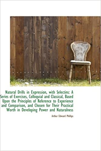 Book Natural Drills in Expression, with Selectins: A Series of Exercises, Colloquial and Classical, Based