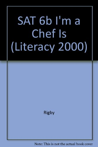 SAT 6b I'm a Chef Is (Literacy 2000)