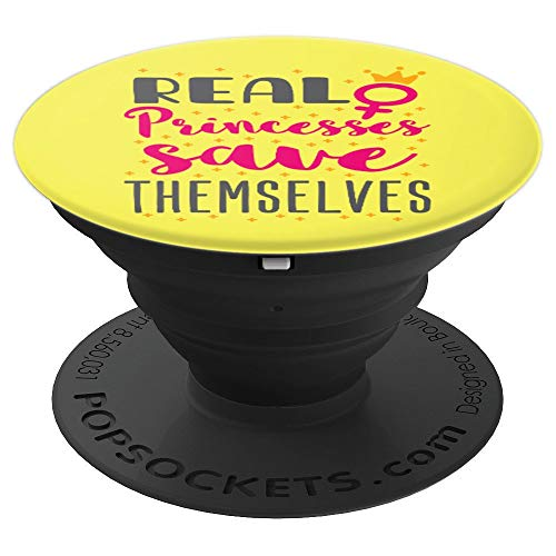 (Real Princesses Save Themselves - Feminist Yellow PopSockets Grip and Stand for Phones and Tablets)