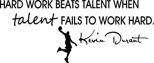 (Hard work beats talent when talent fails to work hard cute Wall Vinyl Decal kevin durant inspired Quote Art Saying Lettering stencil Sticker decoration)
