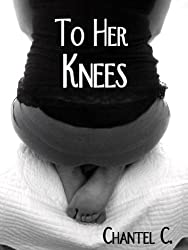 To Her Knees