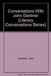 Conversations with John Gardner (Literary Conversations Series)