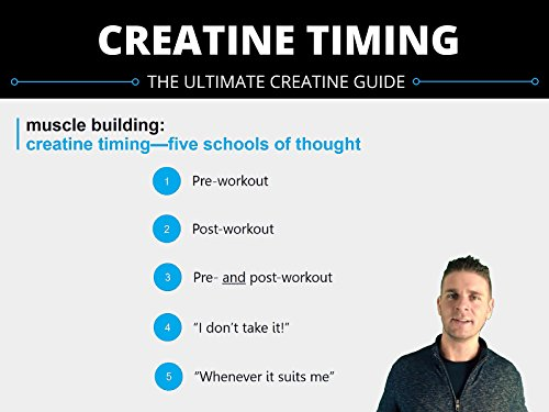 muscle-building-creatine-timing-five-schools-of-thought