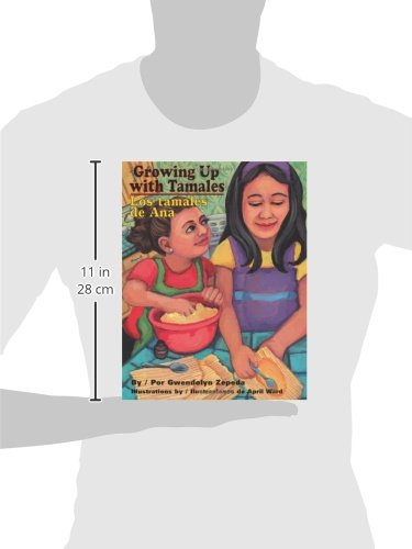 Growing Up With Tamales / Los tamales de Ana (English and Spanish Edition) by Brand: Pinata Books